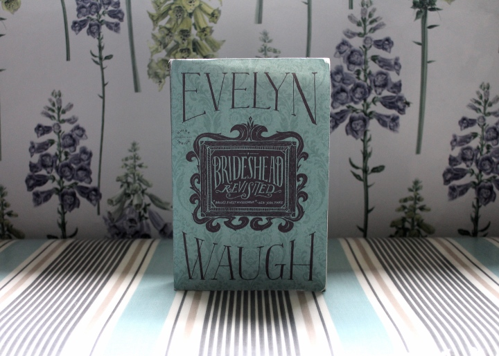 THOUGHTS on BRIDESHEAD REVISITED by EVELYN WAUGH