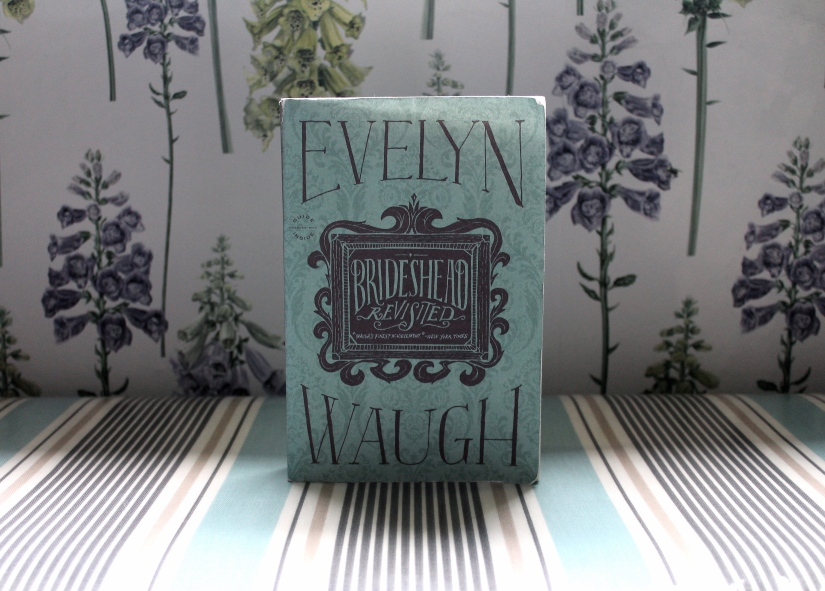THOUGHTS on BRIDESHEAD REVISITED by EVELYNWAUGH